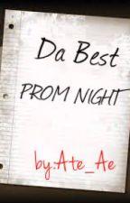 DA BEST PROM NIGHT ♥ by Ate_Ae