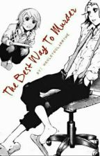 The Best Way To Murder (Suzuya Juuzou) by WouldYouLarryMe