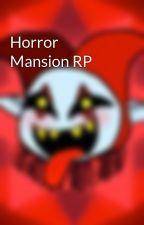 Horror Mansion RP by NonstickOlive