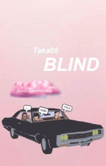 Blind.                                BoyxBoy Destiel