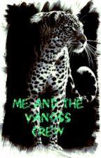 Them..The Vanoss Crew. by Vanossxwriterz