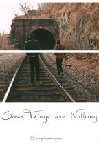 Some Things are Nothing (BWWM/ Interracial) by Stateofdreamingisme