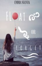 Float or Forget by TGD_Author