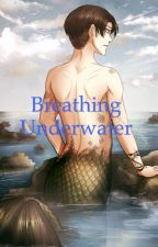 Breathing Underwater (Ereri Mermaid/man! Au) by FabulousDinosaurRawr