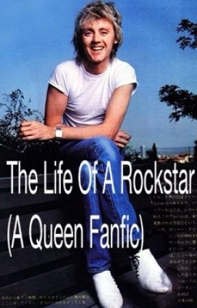 The Life Of A Rockstar (A Queen Fanfic) by discodeacon