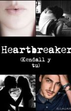 Heartbreaker ( Kendall y tu) by Pao-rusher