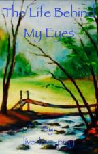 The life behind my eyes (Eragon fanfic) by live-love-pray