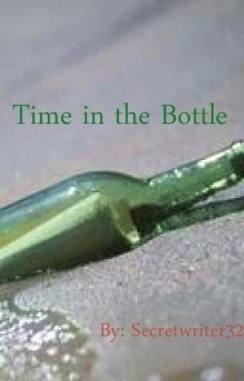 Time in the Bottle