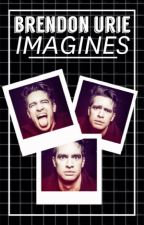 Brendon Urie Imagines by AnxietyAtTheBall