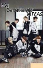 My Bestfriends' KUYAS [LOVE CYCLE] (EDITING) by ejcljj
