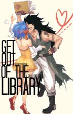 Get Out of the Library (Gale One Shot) by TheSoulOfFairyTail