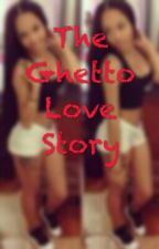 A Ghetto love story by memecutie_