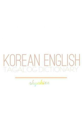 KOREAN ENGLISH-FILIPINO DICTIONARY