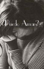 ¿Puedo Amar? by almendritaguzman