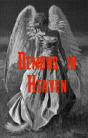 Demons in Heaven by SloaneFogle