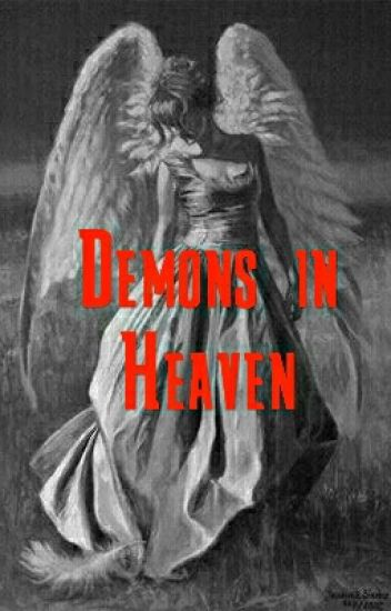 Demons in Heaven