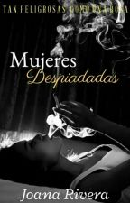 Mujeres Despiadadas by PandaxXLovexX