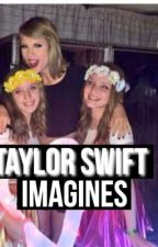 Taylor swift imagines <3 by swiftandmendes