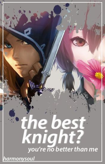 The Best Knight? (Link x Reader)