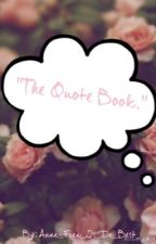 The Quote Book by Cows_Luv_Cake