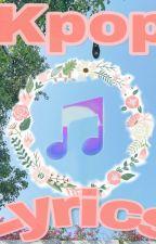 Kpop Lyrics Song by PinkiePinkPanda