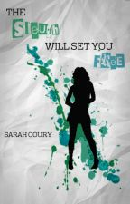 The Sleuth Will Set You Free - A Gallagher Girls Story by SarahCoury
