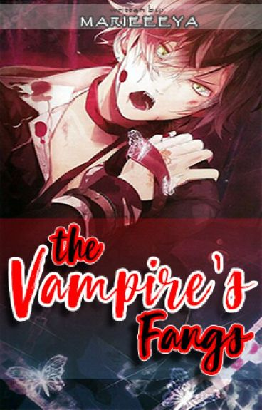 The Vampire's Fangs(On-going)