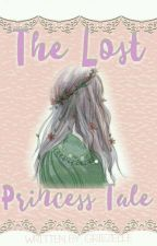 The Lost Princess Tale by Griezelle