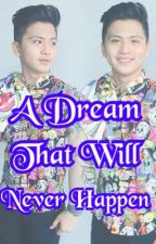 A Dream That Will Never Happen || Brace Arquiza & Joaquin Reyes by caluuuuuum