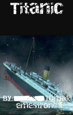 Titanic by _1Dmakemestrong