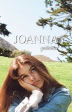 joanna {h.s} by grandtheftana