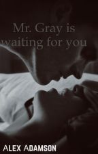Мистер Грей ждет вас by alex_adamson