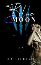 BLUEMOON (ALPHA RAFFA GREYSON) To Be Published  by YlCero