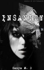 INSANITY [complete] by xxSMxx