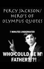 Percy jackson/Hero's of Olympus Quotes  by PickaUsername