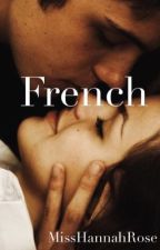 French by MissHannahRose