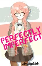 Perfectly Imperfect by SimplyDebb