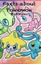 Facts about Pokemon by GlitchedMangledMind