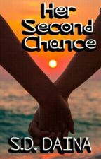 Her Second Chance by loyal17