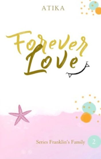 Forever Love (DEIRA D. FRANKLIN)