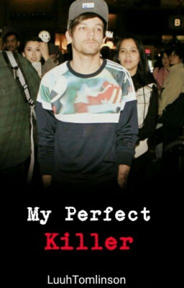 My Perfect Killer (Louis Tomlinson)