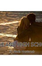 Love and high school by SalehaMustansir