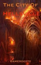 The City of Hellsville by Gamerdeetz