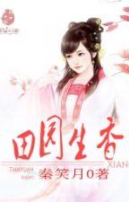 Điền viên sinh hương - Tần Tiếu Nguyệt by yingcv