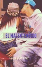 EL MALENTENDIDO by freakyforever