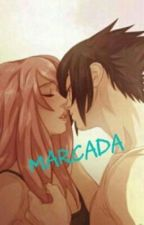 Marcada [Sasusaku] by Beautiful_Storm_99