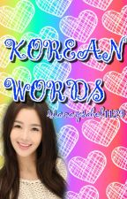 ♥Korean Words♥ (COMPLETED) by DyosaNgBangtan
