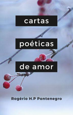 Cartas Poéticas de Amor by RogerioHPPontenegro