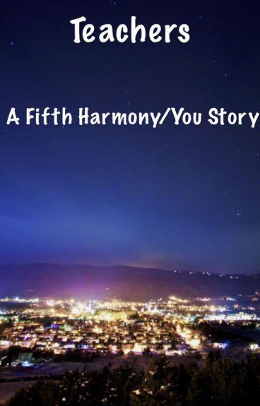 Teachers Fifth Harmony/You