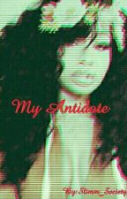 My Antidote (On Hold) by Slimm_Society